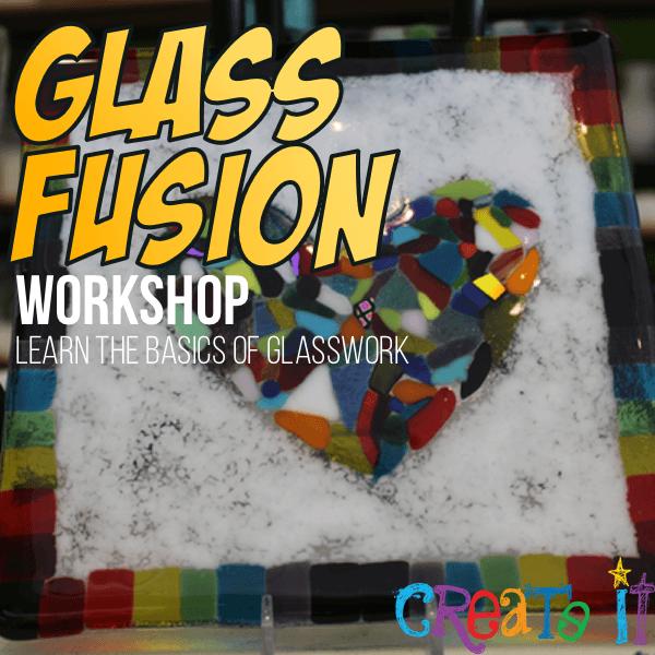 Glass Fusion Workshop Event