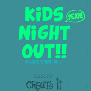 Kid's Night Out Event